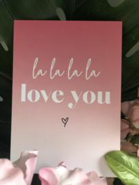 La la Love you kaart