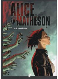 Alice Matheson - deel 6 - De bron van het Kwaad - softcover - 2021 - Nieuw!