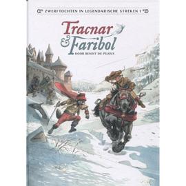 Zwerftochten in legendarische streken  - Deel 1 Tracnar & Faribol - hc - 2021 - Nieuw!