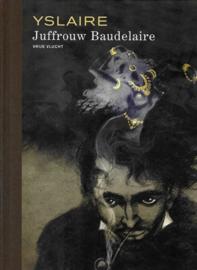 Juffrouw Baudelaire - luxe hc -  gelimiteerd - met gesigneerde prent - 2021 - NIEUW!