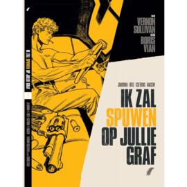 Boris Vian - Ik zal spuwen op jullie graf - deel 1  - hardcover - 2021 - Nieuw!