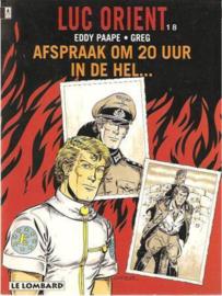 Luc Orient - Deel 18 - Afspraak om 20 uur in de hel... - sc - 1ste druk - 1994