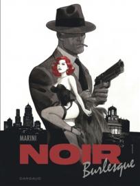 PRE-order - Noir Burlesque - Deel 1/2 - hc - 2021 - Nieuw!