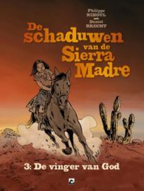 De schaduwen van de Sierra Madre - De vinger van God - deel 3 - hc - 2020 - NIEUW!
