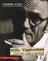 Suske en Wiske  - Willy Vandersteen - De interviews - De foto's - sc - 2005