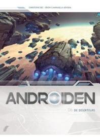 Androïden - deel 6 - De Deserteurs  - hardcover - 2020