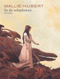 In de Schaduwen / Tenebreuse - Deel 1 - hc luxe - gelimiteerd met prent- 2021 - Nieuw!