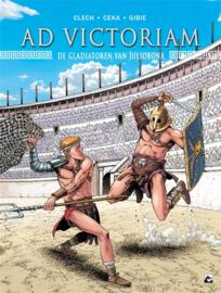 Ad Victoriam - Deel 2 - De gladiatoren van Juliobona  - hc - 2021 - NIEUW!