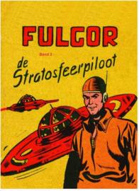Fulgor - de Stratosfeervlieger - deel 2 - hc - 2020 - NIEUW!