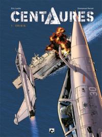 Centaures - Crisis - deel 1 - sc - 2021 - NIEUW!