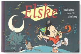 Elske - Brabantse naachte zèn lang - speciale editie - Oblong formaat  - hc - 2013