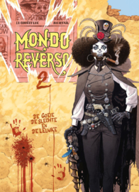 Mondo-Reverso - deel 2 - De Goeie, de Slechte, de Lelijke - hc - 2021 - Nieuw!