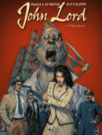 PRE-order - John Lord - Deel 1 - Wilde dieren - hc - 2021 - NIEUW!