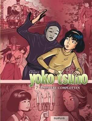 Yoko tsuno -  Duistere Complotten  - Integraal - deel 7 - hc - 2020
