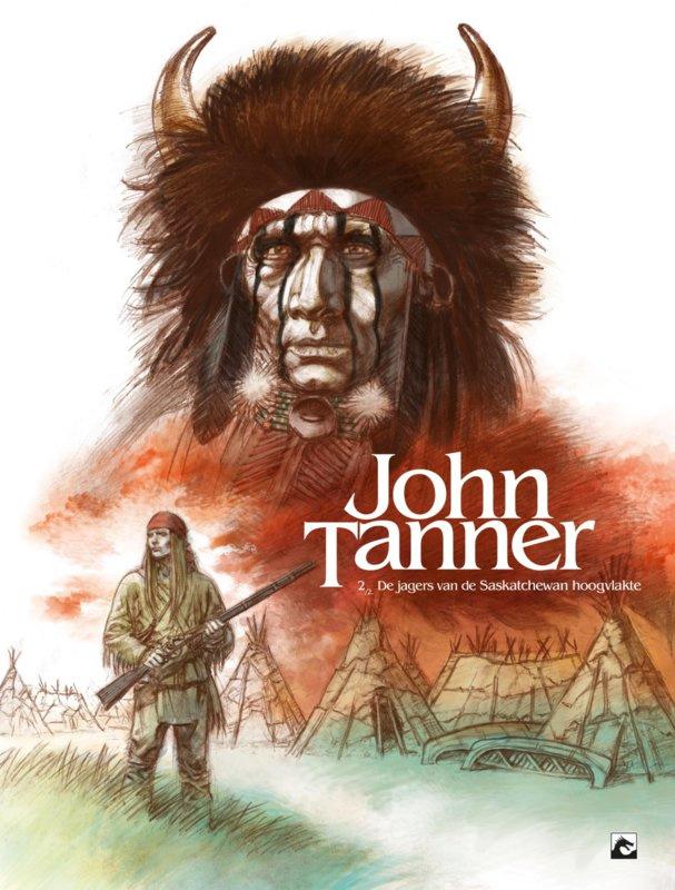 PRE-order - John Tanner - De jager van de hoogvlakten van Saskatchewan  - deel 2 - hc - 2021 - NIEUW!