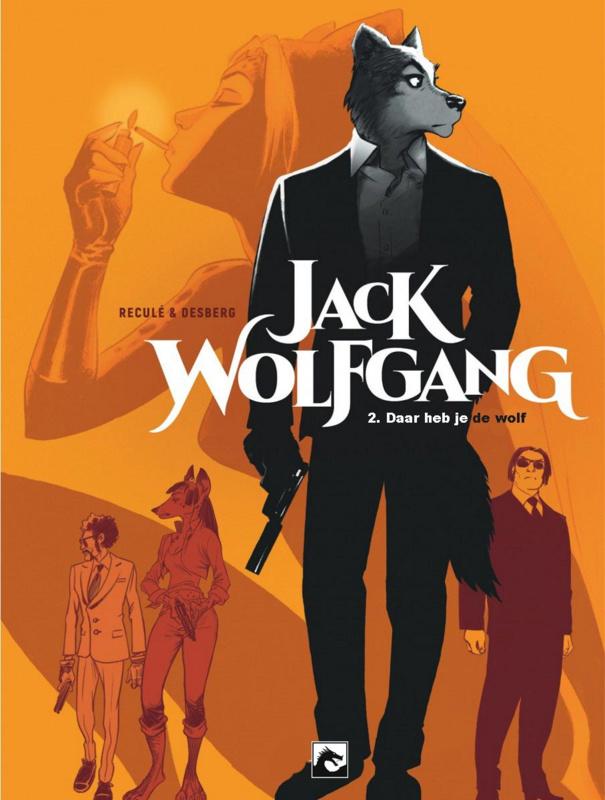 Jack Wolfgang - Daar heb je de wolf - deel 1 -  sc - 2018