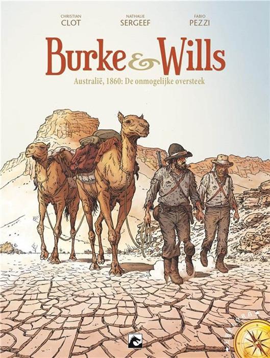 PRE-order - Burke & Wills - Australië 1860: de onmogelijke oversteek - deel 1 - hc - 2021 - NIEUW!