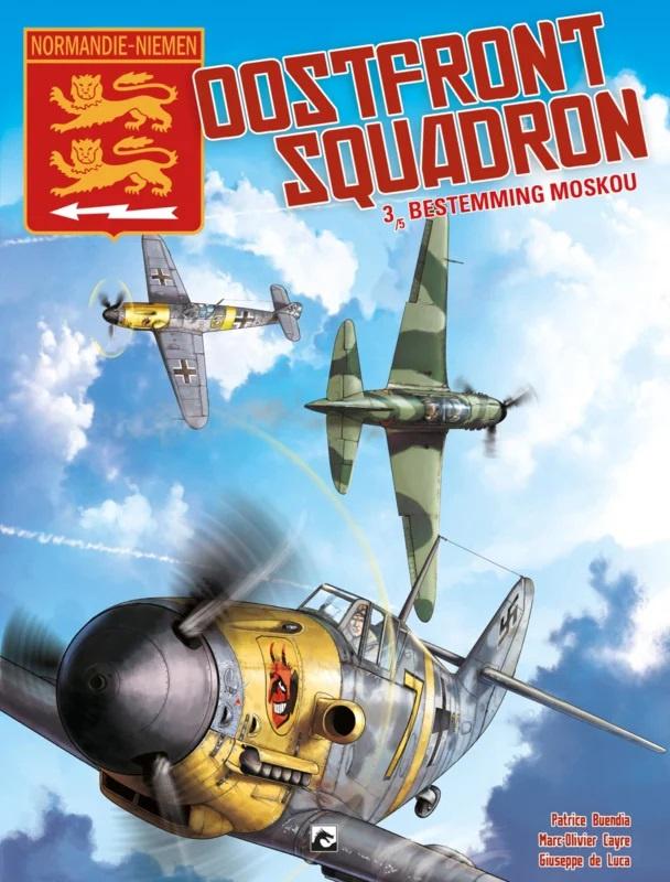 PRE-order - Oostfront squadron  - Bestemming Moskou - deel 3 - sc - 2021 - Nieuw!