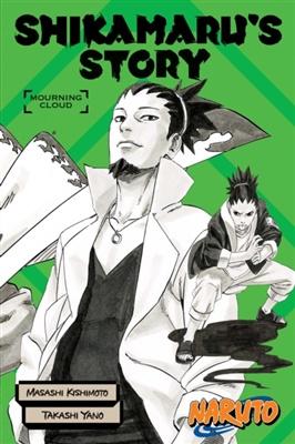 Naruto Novels  - Shikamaru's Story - Mourning Clouds    - sc - 2021