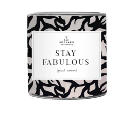 Candle big - Stay fabulous