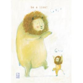 Postkaart A6 |  Be a Lion! | 5 stuks