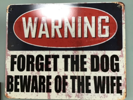 Tekstbord warning wife