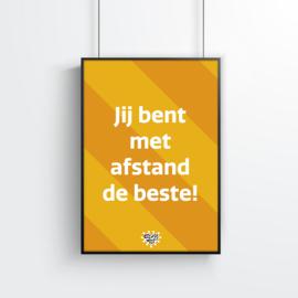 Poster (1 stuk) - Jij bent met afstand de beste