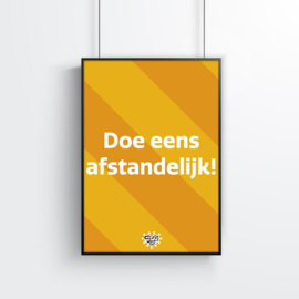 Poster (1 stuk) - Doe eens afstandelijk