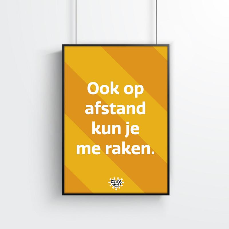 Poster (10 stuks) - Ook op afstand kun je me raken