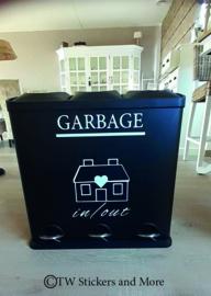 Garbage in/out (met of zonder huisje naar keuze)