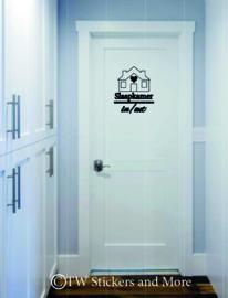 Slaapkamer deur in/out (lettertype en huisje naar keuze)