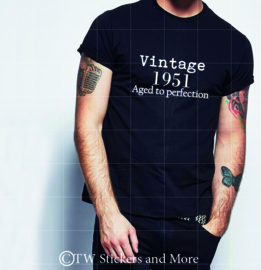 Vintage ... Aged to perfection (Shirt, lettertype naar wens)