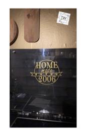 Home made (met jaar naar wens)