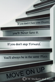 If you don't Chase your Dreams (lettertype naar keuze)