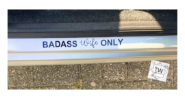 BADASS Wife ONLY