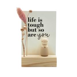 """Cadeaudoosje """"Life is tough"""""""