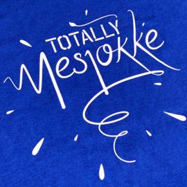 Totally Mesjokke Fan Shirt