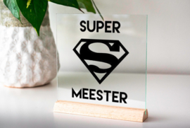 Glasplaatje super meester!