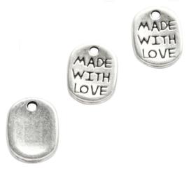 Bedel Hanger –  Made with Love - Zilverkleur metaal - 12x8mm